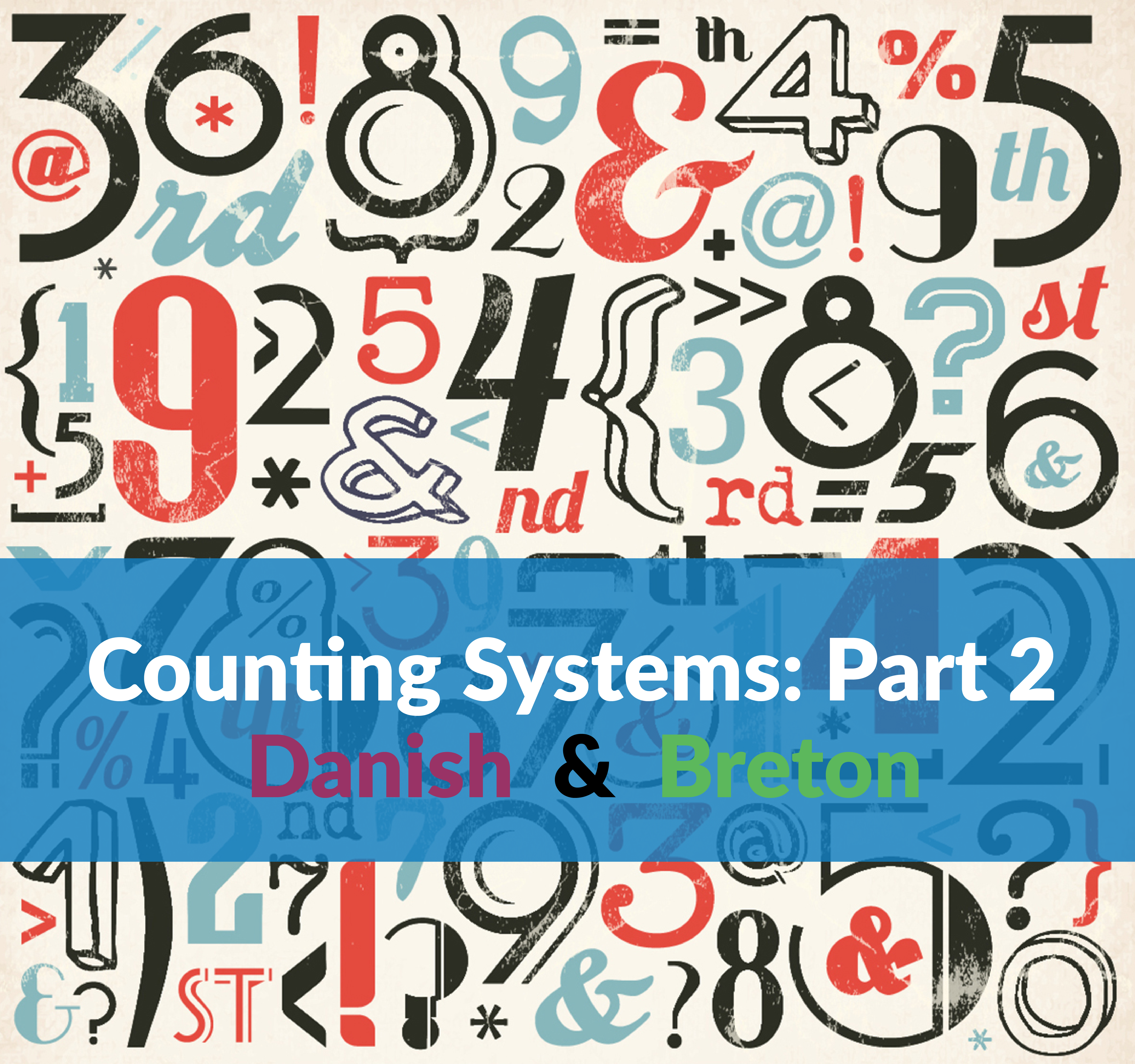 Counting systems - Part 2
